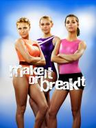 "Make It or Break It - (4. Staffel) - ""MAKE IT OR BREAK IT"" - Plaktmotiv"